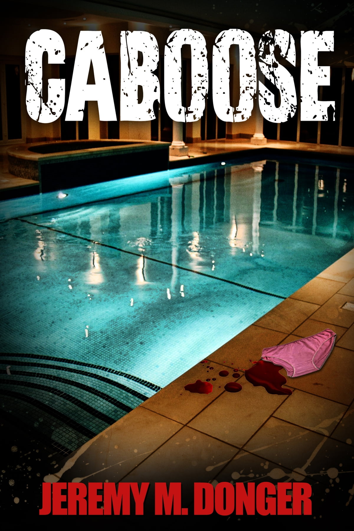 Caboose Ebook By Jeremy M Donger