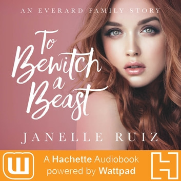 To Bewitch A Beast audiobook by Janelle Duco Ruiz