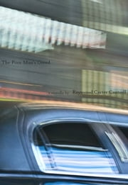 The Poor Man's Greed ebook by Raymond Carter Cantrell