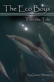 The Eco Boys- Turn the Tide ebook by Genia Stemper