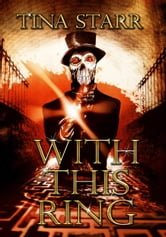 With This Ring (five horror stories) ebook by Tina Starr