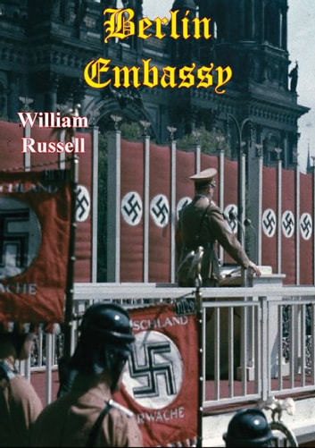 Berlin Embassy ebook by William Russell