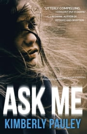 Ask Me ebook by Kimberly Pauley