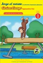 Jorge el curioso se divierte haciendo gimnasia/Curious George Gymnastics Fun Bilingual (CGTV Reader) ebook by H. A. Rey