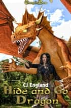 Hide and Go Dragon ebook by CJ England