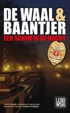 Een schim in de nacht ebook by de Waal & Baantjer