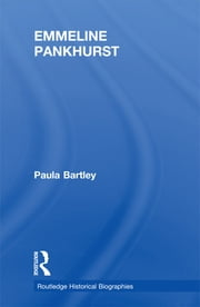 Emmeline Pankhurst ebook by Paula Bartley