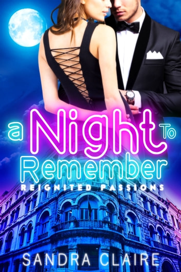 A Night To Remember ebook by Sandra Claire