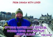 Ottawa Winterlude Festival - Rideau Canal Skating Fun! Photo Album - Feb 2007 (English eBook C2) ebook by Vinette, Arnold D