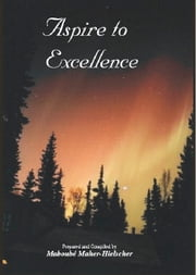 Aspire To Excellence ebook by Maboubé Maher-Hielscher