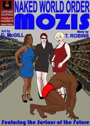 Naked World Order #3 - Mozis: Saviour of the Future ebook by Dan McGill, Tom Robins