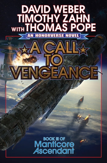 A Call to Vengeance ebook by David Weber,Timothy Zahn,Thomas Pope