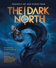 The Dark North eBook by Ron Chan, PopCap Games / EA Games, Martin Dunelind