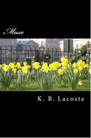Muse ebook by K.B. Lacoste