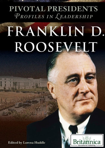 Franklin D. Roosevelt ebook by Lorena Huddle