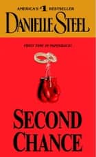 Second Chance - A Novel ebook by Danielle Steel