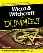 Wicca and Witchcraft For Dummies ebook by Diane Smith
