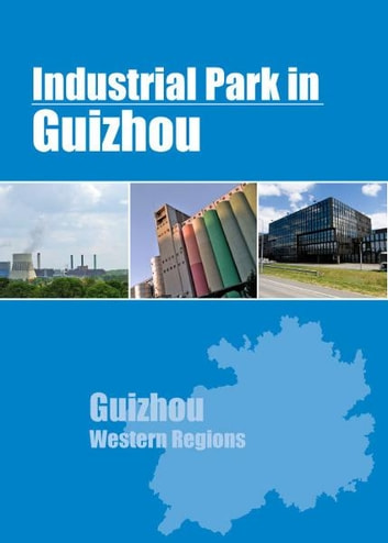 Industrial Parks in Guizhou ebook by Chong Loong Charles Chaw