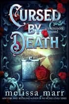 CURSED BY DEATH - A Graveminder Novel ebook by Melissa Marr