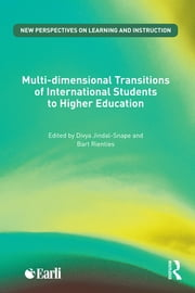Multi-dimensional Transitions of International Students to Higher Education ebook by Divya Jindal-Snape,Bart Rienties