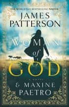 Woman of God ebook by James Patterson