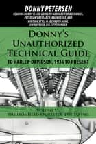 Donnys unauthorized technical guide to harley davidson 1936 to donnys unauthorized technical guide to harley davidson 1936 to present volume vi fandeluxe Choice Image
