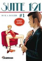 Suite 121 - épisode 1 ebook by Igor, Olaf Boccere