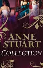 Anne Stuart Collection: To Love a Dark Lord / Lord of Danger / Shadow Dance (Mills & Boon e-Book Collections) ebook by Anne Stuart