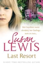 Last Resort ebook by Susan Lewis