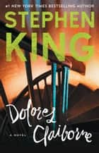 Dolores Claiborne ebook by Stephen King