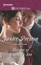 Return of Scandal's Son ebook by Janice Preston