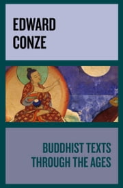 Buddhist Texts Through the Ages ebook by Kobo.Web.Store.Products.Fields.ContributorFieldViewModel