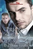 The Price of Everything ebook by D.C. Williams