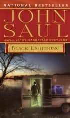 Black Lightning - A Novel ebook by John Saul