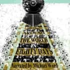 Around the World in 80 Days audiobook by Jules Verne
