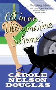 Cat in an Ultramarine Scheme - A Midnight Louie Mystery ebook by Carole Nelson Douglas