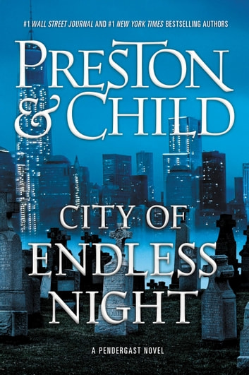 City of Endless Night ebook by Douglas Preston,Lincoln Child