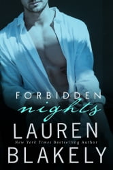 Forbidden Nights - (Nate and Casey) ebook by Lauren Blakely