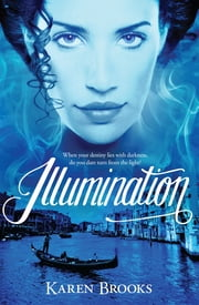 Illumination ebook by Dr. Karen Brooks