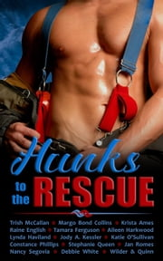 Hunks to the Rescue ebook by Margo Bond Collins, Trish McCallan, Krista Ames,...