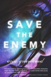 Save the Enemy ebook by Arin Greenwood