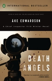 Death Angels - A Chief Inspector Erik Winter Novel ebook by Ake Edwardson,Ken Schubert