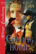 Coming Home ebook by Becca Van