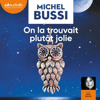 On la trouvait plutôt jolie livre audio by Michel Bussi