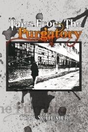 Tales From Purgatory ebook by Zachary Schumer