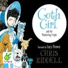 Goth Girl and the Wuthering Fright audiobook by