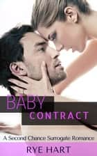 Baby Contract ebook by Rye Hart