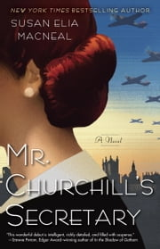 Mr. Churchill's Secretary - A Maggie Hope Mystery ebook by Susan Elia MacNeal