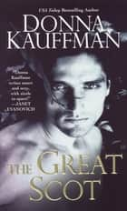 The Great Scot ebook by Donna Kauffman