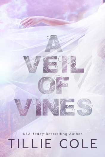 A Veil of Vines eBook by Tillie Cole
